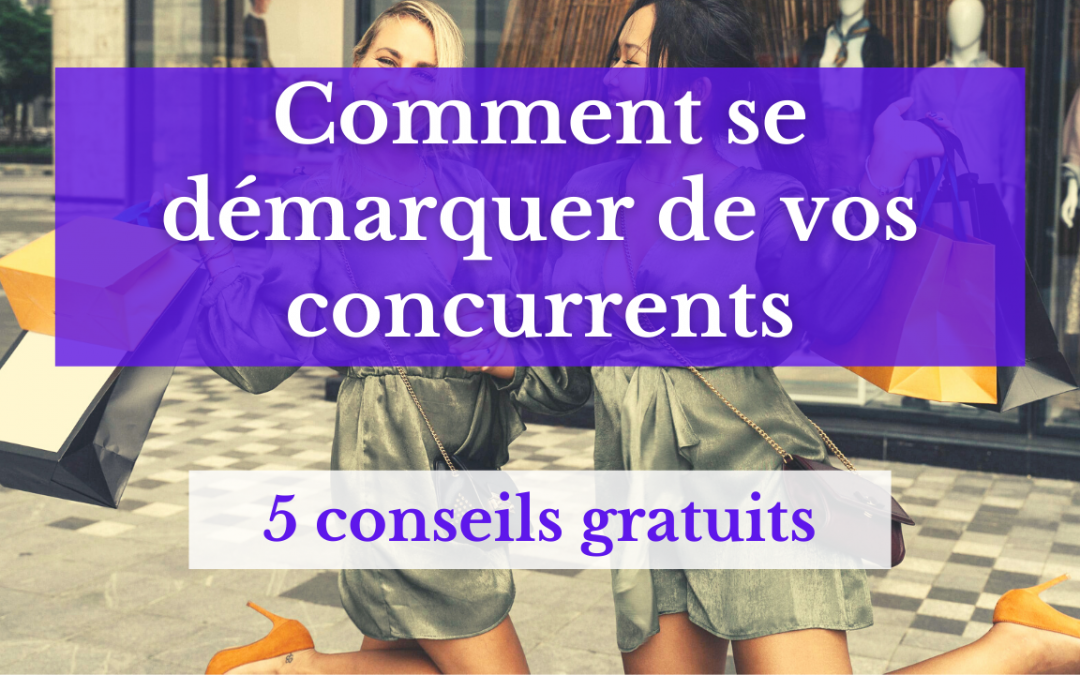 comment se démarquer de la concurrence - création de site internet- stratégie marketing - graphiste - webmaster cannes- webmaster paris - graphiste cannes- graphiste paris